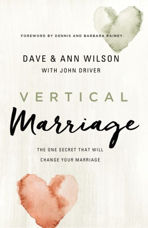 Vertical Marriage: The One Secret That Will Change Your Marriage *Scratch & Dent*