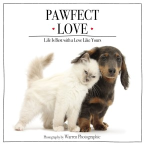 Pawfect Love: Life Is Best with a Love Like Yours