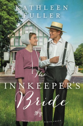 The Innkeeper's Bride (An Amish Brides of Birch Creek Novel)