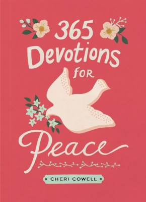365 Devotions for Peace *Scratch & Dent*