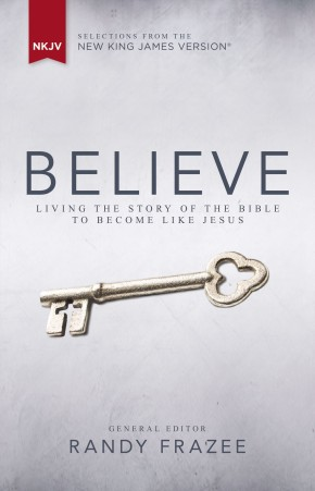 NKJV, Believe, Hardcover: Living the Story of the Bible to Become Like Jesus *Scratch & Dent*
