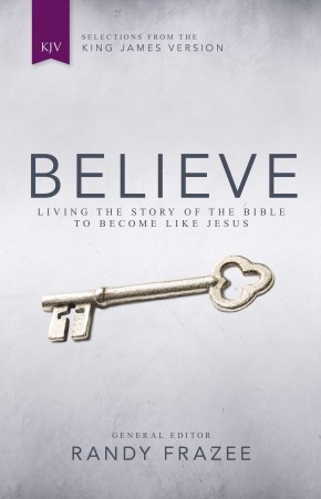 KJV, Believe, Hardcover: Living the Story of the Bible to Become Like Jesus