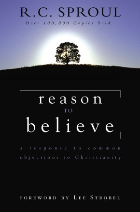 Reason to Believe: A Response to Common Objections to Christianity *Scratch & Dent*
