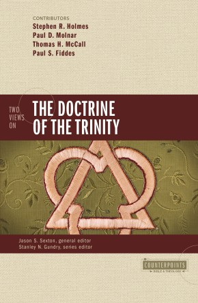 Two Views on the Doctrine of the Trinity (Counterpoints: Bible and Theology)
