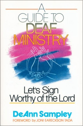Guide to Deaf Ministry, A