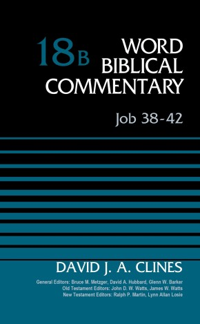 Job 38-42, Volume 18B (Word Biblical Commentary)