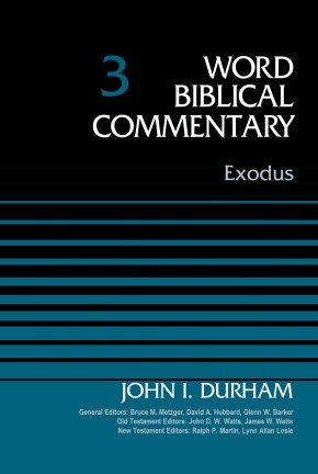 Exodus, Volume 3 (Word Biblical Commentary)