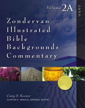 John: Volume 2A (Zondervan Illustrated Bible Backgrounds Commentary)
