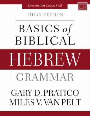 Basics of Biblical Hebrew Grammar: Third Edition (Zondervan Language Basics Series) *Scratch & Dent*