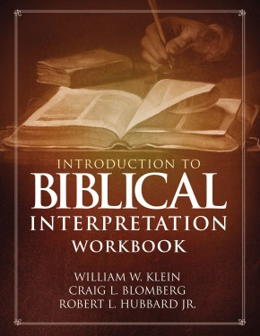 Introduction to Biblical Interpretation Workbook: Study Questions, Practical Exercises, and Lab Reports *Scratch & Dent*