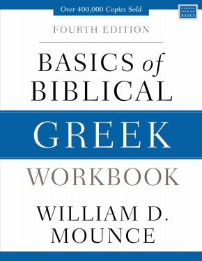 Basics of Biblical Greek Workbook: Fourth Edition (Zondervan Language Basics)