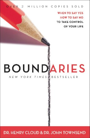 Boundaries: When to Say YES, When to Say NO, To Take Control of Your Life *Scratch & Dent*