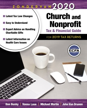 Zondervan 2020 Church and Nonprofit Tax and Financial Guide: For 2019 Tax Returns