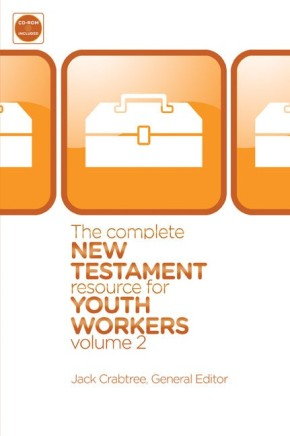 The Complete New Testament Resource for Youth Workers, Volume 2 *Scratch & Dent*