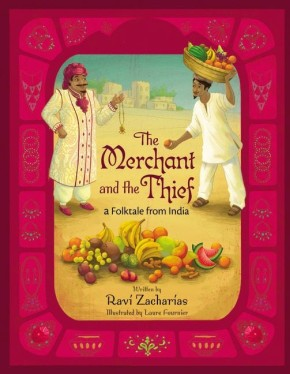 The Merchant and the Thief: A Folktale from India *Scratch & Dent*