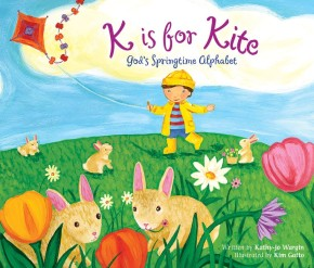 K Is for Kite: God's Springtime Alphabet *Scratch & Dent*