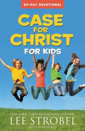 Case for Christ for Kids 90-Day Devotional (Case For... Kids)
