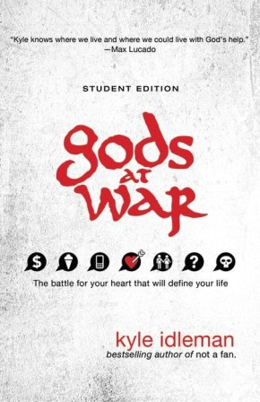 Gods at War Student Edition: The battle for your heart that will define your life *Scratch & Dent*
