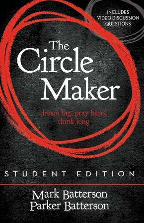 The Circle Maker Student Edition: Dream big, Pray hard, Think long. *Scratch & Dent*