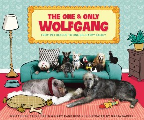 The One and Only Wolfgang: From pet rescue to one big happy family