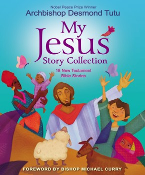 My Jesus Story Collection: 18 New Testament Bible Stories
