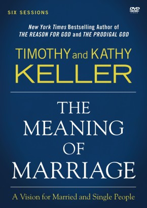 The Meaning of Marriage Video Study: A Vision for Married and Single People