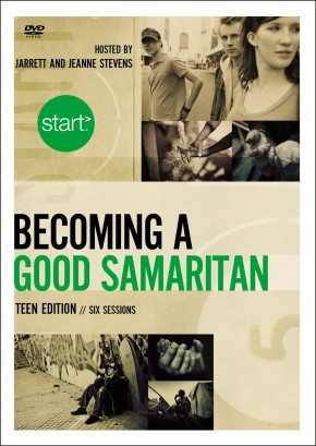 Start Becoming a Good Samaritan Teen Edition: A DVD Study: Six Sessions