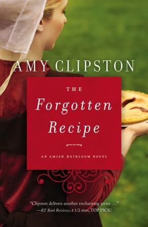 The Forgotten Recipe (An Amish Heirloom Novel) *Scratch & Dent*