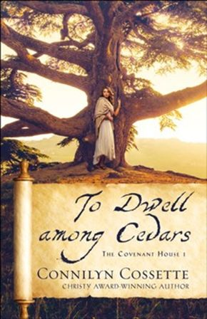 To Dwell among Cedars (The Covenant House)