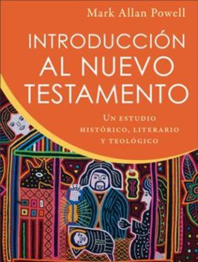 Introducción al Nuevo Testamento: Un estudio histórico, literario y teológico (Spanish Edition)