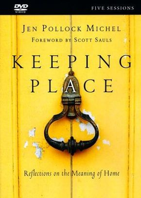 Keeping Place DVD: Reflections on the Meaning of Home