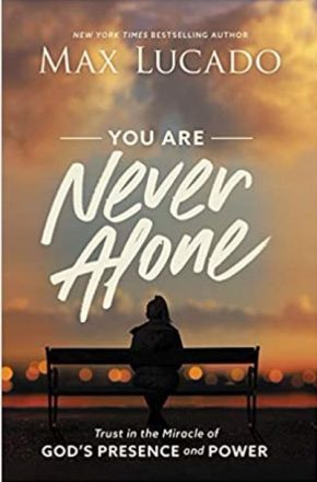 You Are Never Alone Reader's Edition