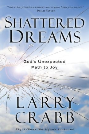 Shattered Dreams: God's Unexpected Path to Joy *Scratch & Dent*